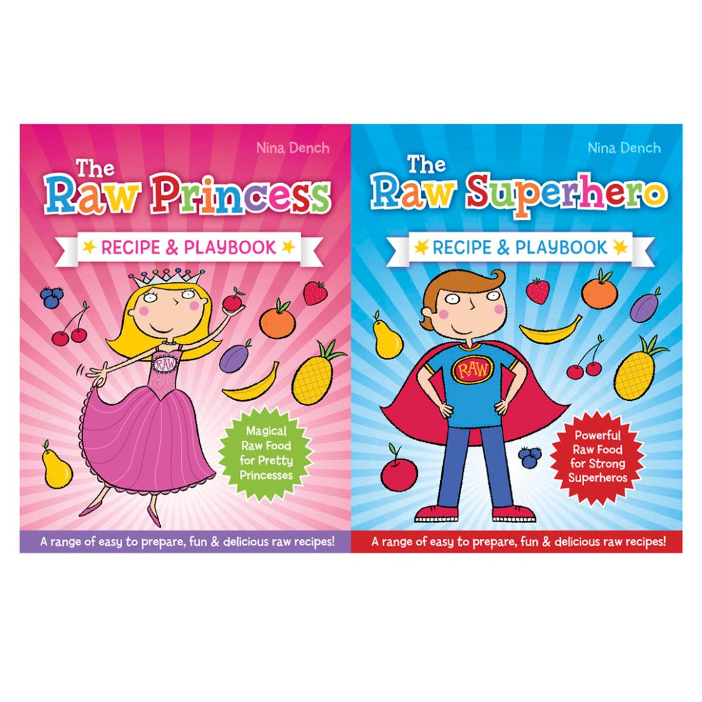 """""""the raw princess"""" and """"the raw superhero"""" recipe and playbook"""